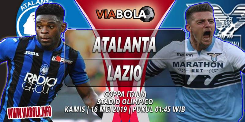 Prediksi ViaBola - Atalanta Vs Lazio, Final Coppa Italia 16 Mei 2019